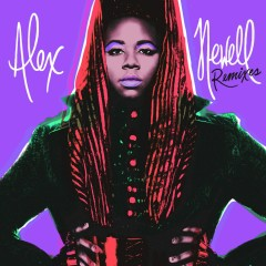 This Ain't Over (Remixes EP) - Alex Newell