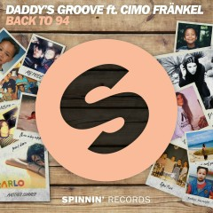 Back To 94 (feat. Cimo Fränkel) - Daddy's Groove, Cimo Frankel
