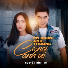 Có Người Anh Thương Có Nơi Anh Về (Single) - Nguyễn Đình Vũ