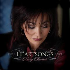Heartsongs - Kathy Troccoli