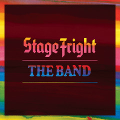Stage Fright (Deluxe Remix 2020) - The Band