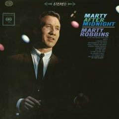 Marty After Midnight - Marty Robbins