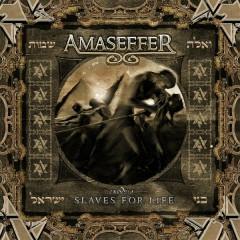 Slaves for Life - Amaseffer