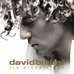 Sin Mirar Atrás (E-Album Spain Version) - David Bisbal