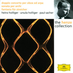 Henze: Double Concerto for Oboe, Harp and Strings; Sonata for Strings; Fantasia for Strings - Collegium Musicum Zurich, Paul Sacher