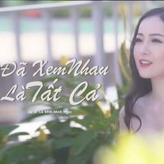 Đã Xem Nhau Là Tất Cả (Single) - Lê Đình Minh Ngọc