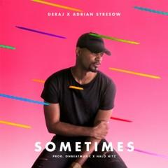 Sometimes (feat. Adrian Stresow) - Deraj, Adrian Stresow