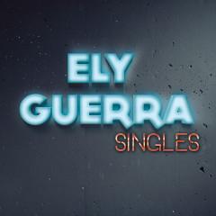 Singles - Ely Guerra