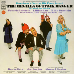 The Megilla of Itzik Manger (Original Broadway Cast)