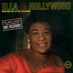 Ella In Hollywood (Live At The Crescendo, 1961) - Ella Fitzgerald