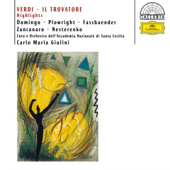 Verdi: Il Trovatore - Highlights - Anna di Stasio,Brigitte Fassbaender,Rosalind Plowright,Plácido Domingo,Evgeny Nesterenko