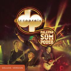 Palavra, Som e Poder (Deluxe) - Discopraise