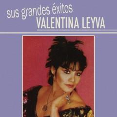 Sus Grandes Éxitos - Valentina Leyva