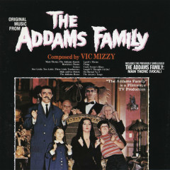 The Addams Family (Original Music From The T.V. Show) - Vic Mizzy