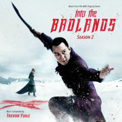 Into The Badlands: Season 2 (Music From The AMC Original Series) - Trevor Yuile