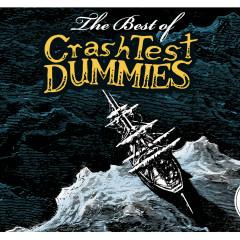 The Best Of Crash Test Dummies