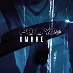 Ombre (Single) - Pouya ALZ