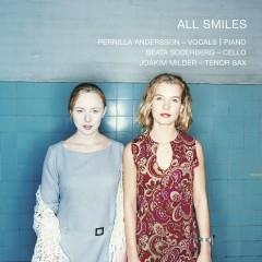 All Smiles - Pernilla Andersson, Beata Söderberg, Joakim Milder