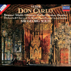 Verdi: Don Carlo - Renata Tebaldi, Grace Bumbry, Dietrich Fischer-Dieskau, Nicolai Ghiaurov, Orchestra of the Royal Opera House, Covent Garden