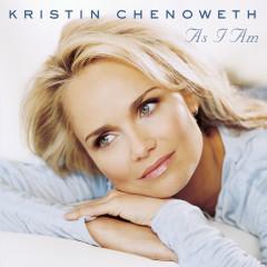 As I Am - Kristin Chenoweth
