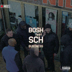 Business - Bosh, SCH