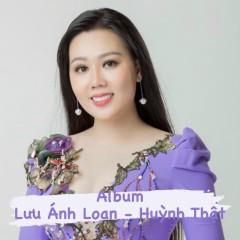 Album Lưu Ánh Loan – Huỳnh Thật - Lưu Ánh Loan, Huỳnh Thật