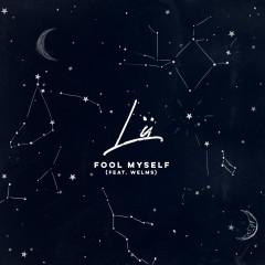 Fool Myself - Lü, Welms