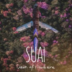 Dawn of Nowhere - 수아이