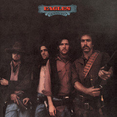 Desperado (2013 Remaster) - Eagles