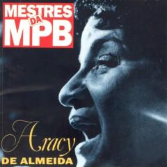Mestres da MPB - Volume 02 - Aracy de Almeida
