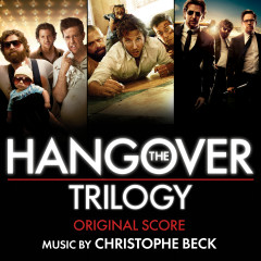 The Hangover Trilogy (Original Score) - Christophe Beck