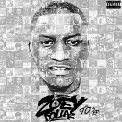 New 90's - Zoey Dollaz