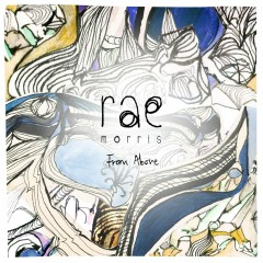 From Above EP - Rae Morris