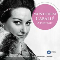 Montserrat Caballé - A Portrait - Montserrat Caballe