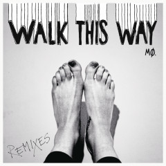 Walk This Way (Remixes) - MØ