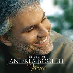 The Best of Andrea Bocelli - 'Vivere' - Andrea Bocelli