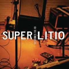 Sesiones 10.10 (En Vivo) - Superlitio