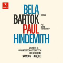 Bartók: Élégies, Sz. 41 - Hindemith: Les quatre tempéraments - Samson François, Louis Auriacombe, Orchestre De Chambre De Toulouse