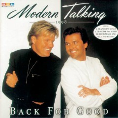Back For Good - Modern Talking