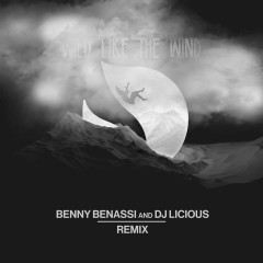 Wild Like The Wind (Benny Benassi & DJ Licious Remix)
