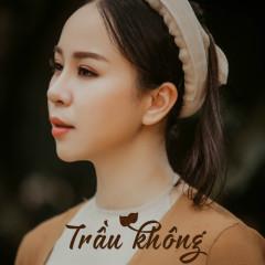 Trầu Không (Single) - Hồng Duyên