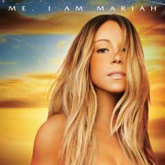 Me. I Am Mariah…The Elusive Chanteuse (Deluxe) - Mariah Carey
