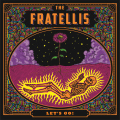 Let's Go! - The Fratellis