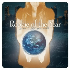 Since I Left Your World - Rookie Of The Year