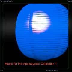 Music for the Apocalypse: Collection 1 - Various Artists