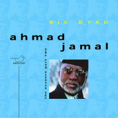 The Essence, Pt. 2 - Ahmad Jamal