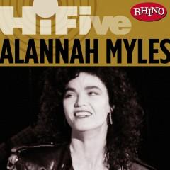 Rhino Hi-Five: Alannah Myles - Alannah Myles