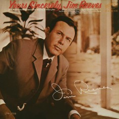 Yours Sincerely - Jim Reeves