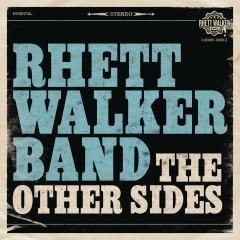The Other Sides EP - Rhett Walker Band