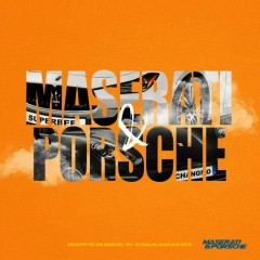 Maserati & Porsche (Single) - Superbee, Changmo